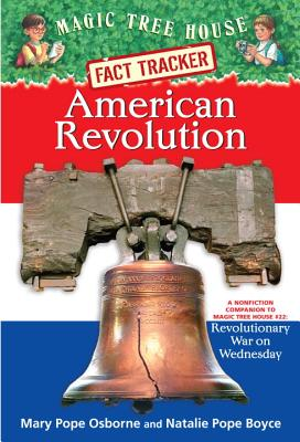 American Revolution By Osborne, Mary Pope/ Boyce, Natalie Pope/ Murdocca, Sal (ILT)